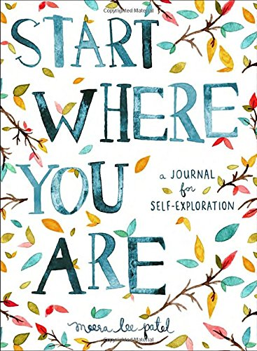 Start Where You Are: A Journal for Self-Exploration | College Girl Birthday Gifts