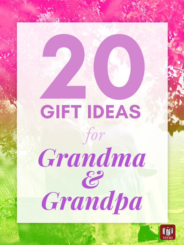 20 Gifts for Grandma and Grandpa