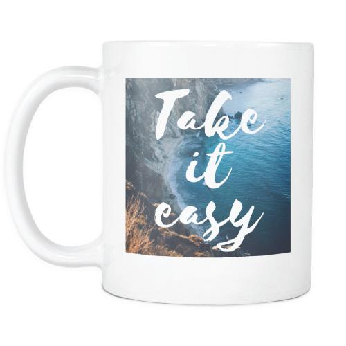 Take It Easy Inspirational Coffee Mug
