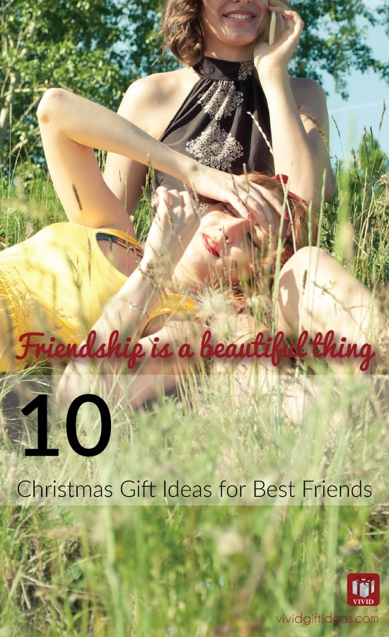 Christmas gift ideas for best friend