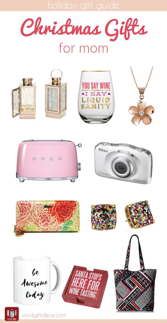 Christmas holiday gift guide for mom vivid 39 s Christmas ideas for mothers