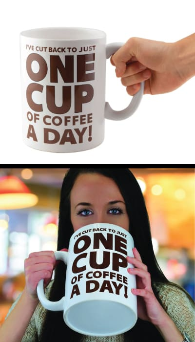 One Cup of Coffee Gigantic Mug - Big Cute Funny Coffee Mugs