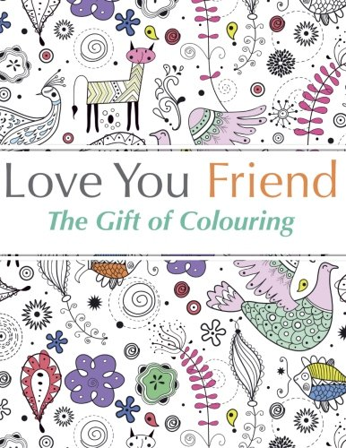 Love You Friend Adult Coloring Book
