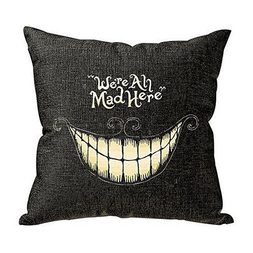 We Are All Mad Here Pillow Case