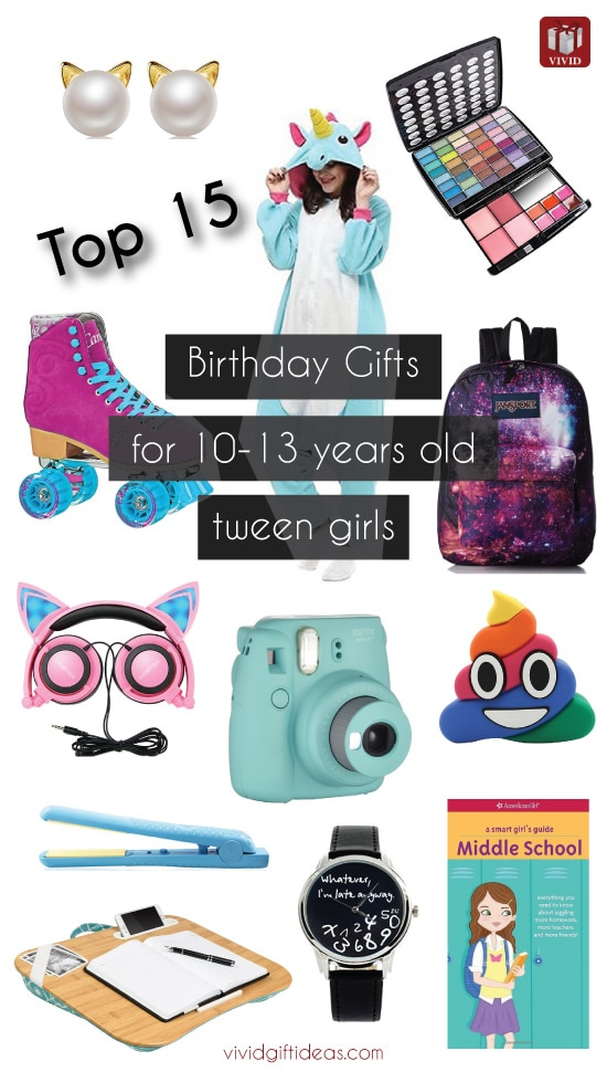 Top 15 Birthday Gift Ideas For Tween Girls Vivid 39 S Gift