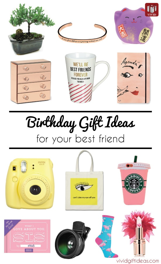 List of 17 Birthday Gift Ideas for Best Friend | VIVID'S