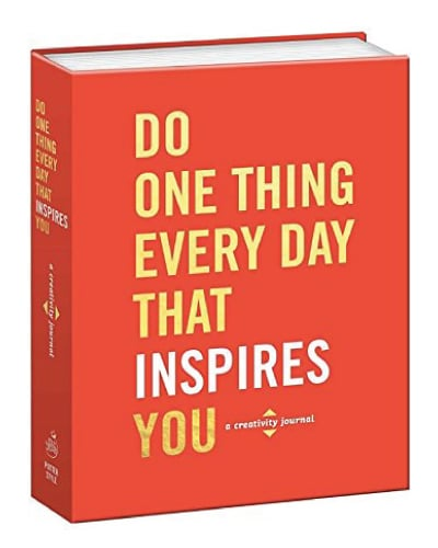 Do One Thing Every Day That Inspires You: A Creativity Journal | 2017 Mothers Day gifts