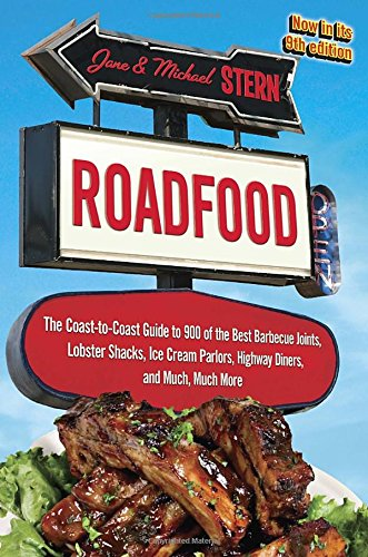 Roadfood: The Coast-to-Coast Guide