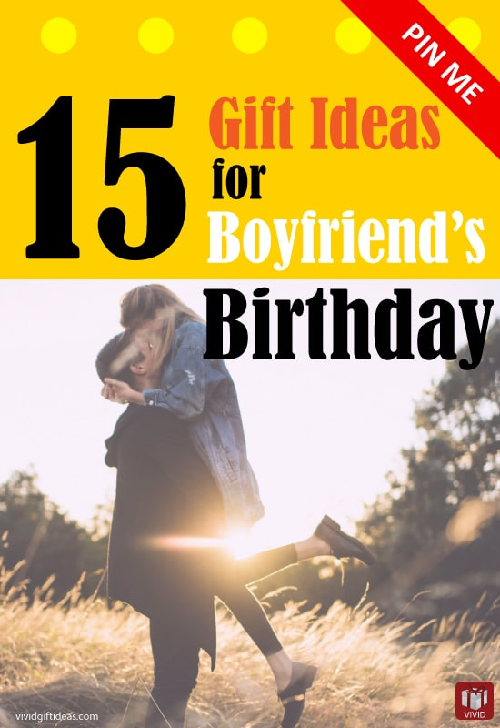Unique Birthday Gift Ideas For Boyfriends