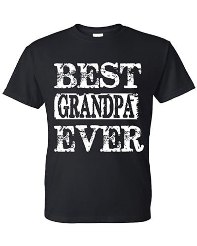 Best Grandpa Ever T-shirt | Best gifts for grandpa