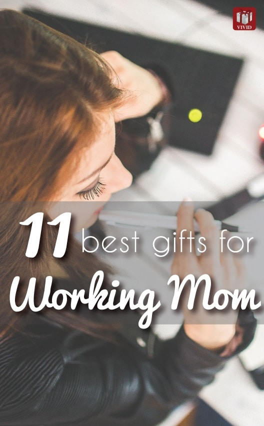 working mom gifts | Mothers Day gift ideas for working moms