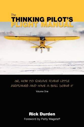 The Thinking Pilot's Flight Manual. Aviation Gifts. Pilot Gifts