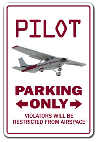 Pilot Parking Sign - Gifts for Pilots