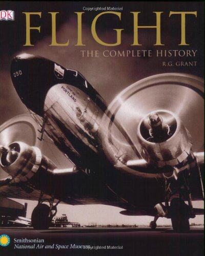 Flight: The Complete History. Aviation book. Gifts For Pilots
