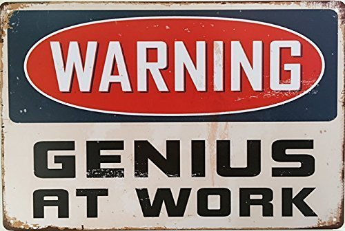 Genius At Work Tin Sign | Fathers Day gifts for dad who has everything