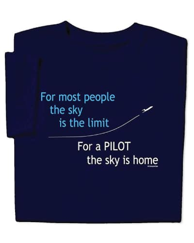 Pilot Quote Shirt Gifts for Pilots