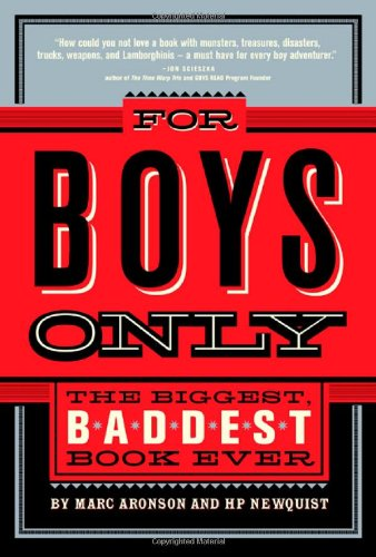 For Boys Only: The Biggest, Baddest Book Ever (gifts for boys just because)