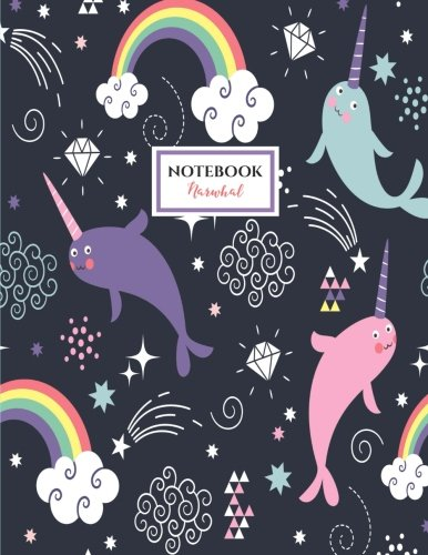 Narwhal Notebook - Gifts For Kids Just Because