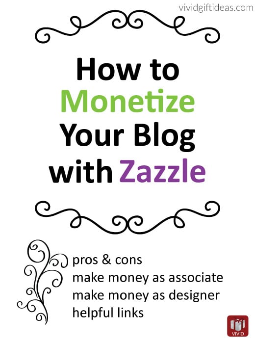Monetize your Blog with Zazzle: Pros, Cons, and Tips
