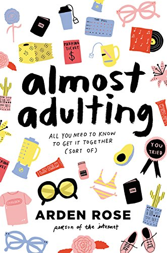 Almost Adulting: All You Need to Know to Get It Together (Christmas gifts for college kids)