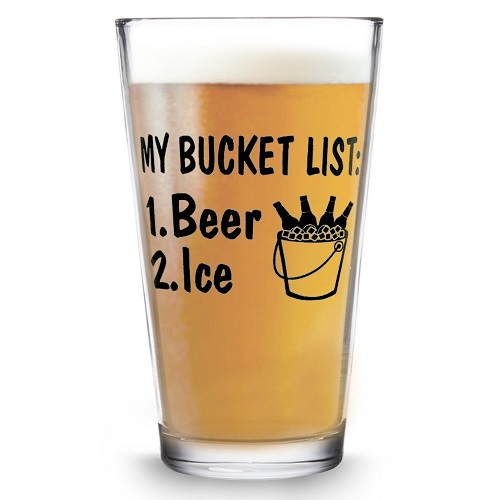 My Bucket List Funny Beer Pint Glass