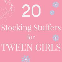 Top 20 Stocking Stuffer Ideas for Tween Girls