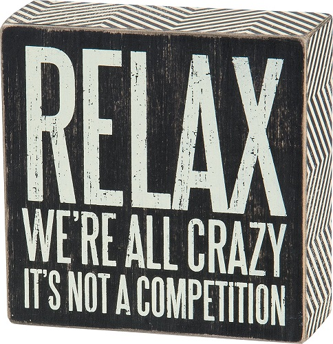 Relax Quote Box Sign