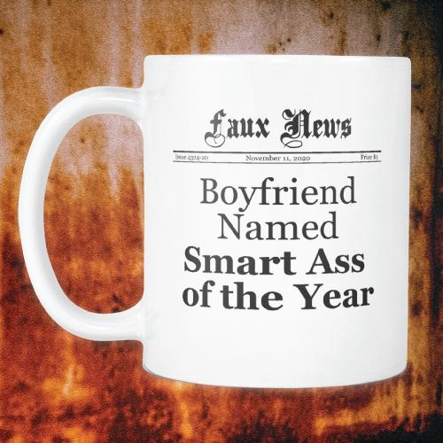 Boyfriend Named Smart Ass of the Year Newspaper Mug