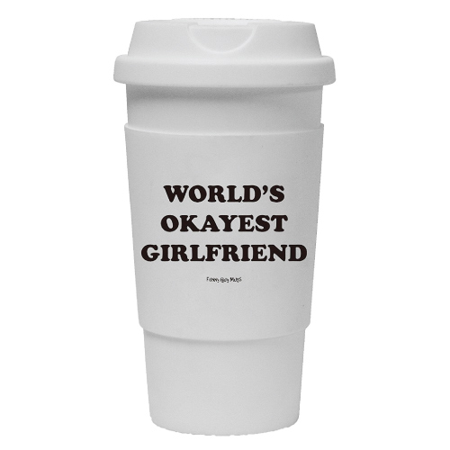 World's Okayest Girlfriend Travel Tumbler