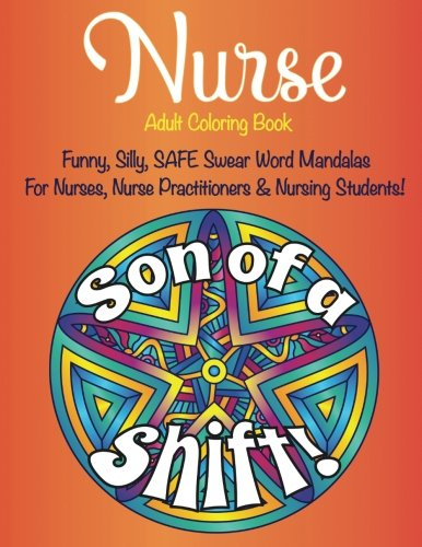 Nurse Swear Word Mandalas Adult Coloring Book