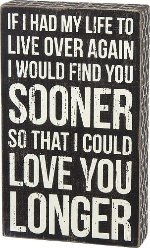 Love You Longer Love Quote Box Sign