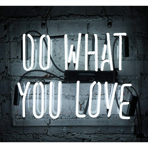 Do What You Love LED Wall Sign