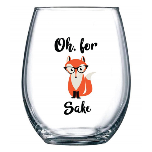 Oh, For Fox Sake Wine Glass