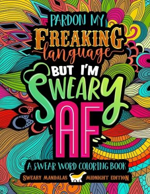 A Swear Word Coloring Book