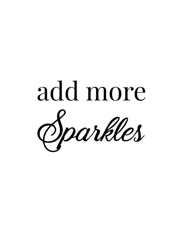 Add More Sparkles | Free Printables by Vivid Lee