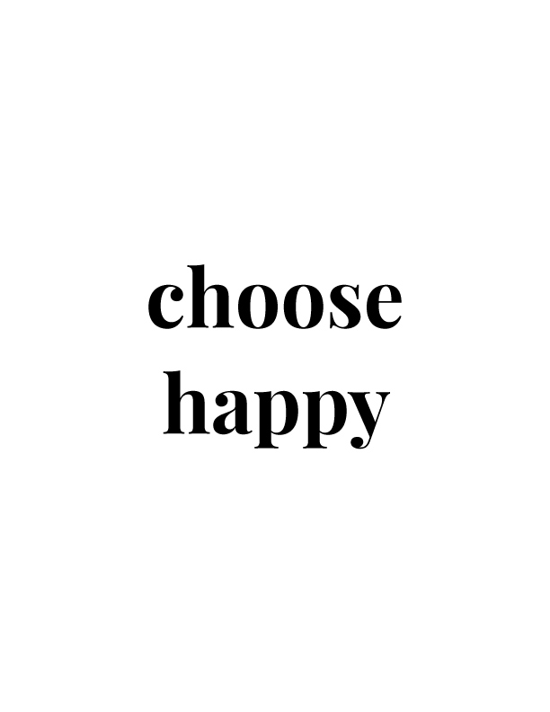 Choose Happy | Free Printables by Vivid Lee