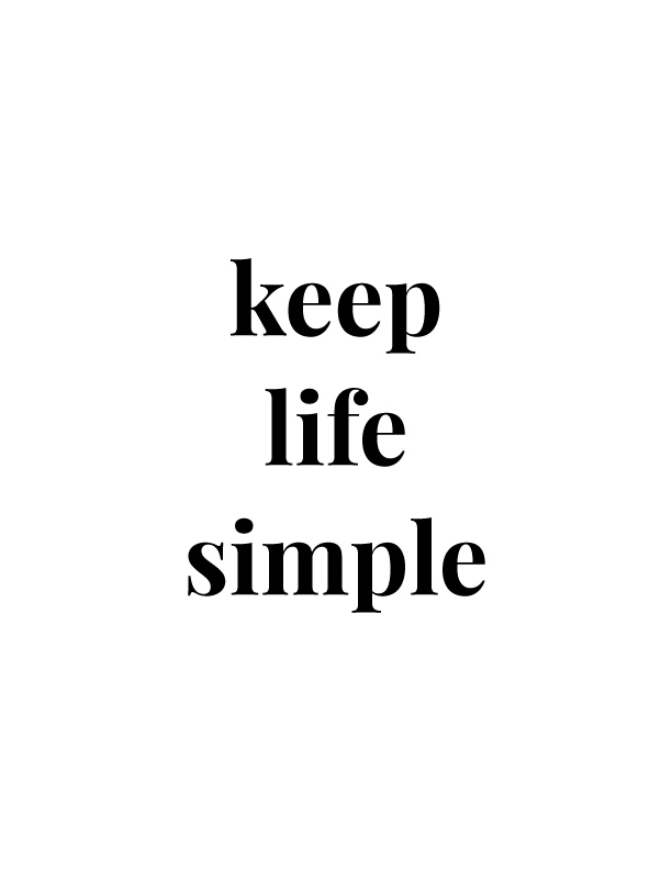 Keep Life Simple | Free Printables by Vivid Lee