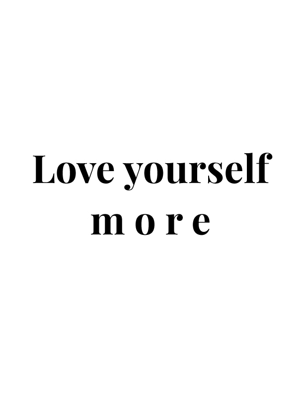 Love Yourself More | Free Printables by Vivid Lee