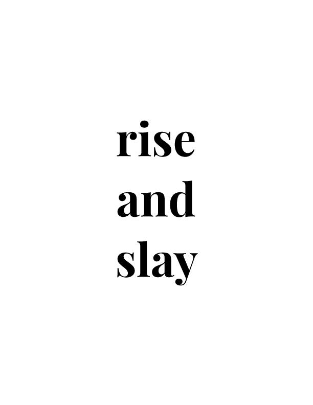 Rise and Slay | Free Printables by Vivid Lee