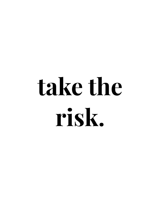 Take the Risk | Free Printables by Vivid Lee
