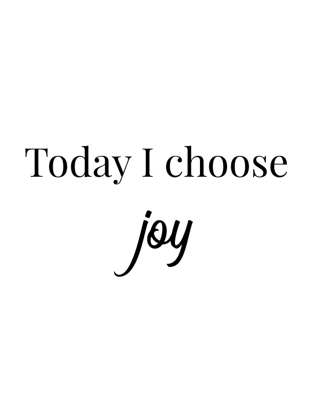 Today I Choose Joy | Free Printables by Vivid Lee