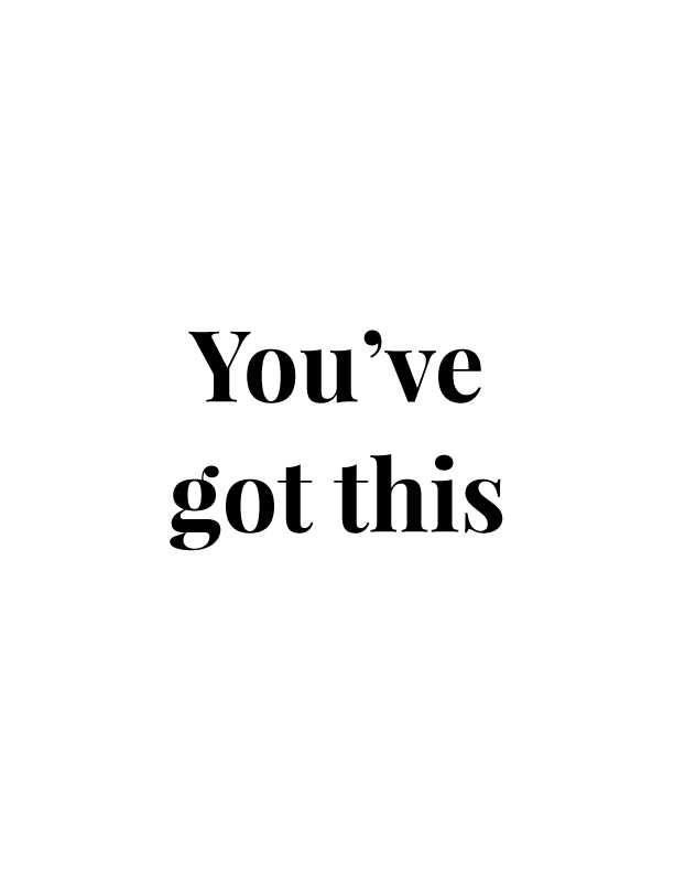 You've Got This | Free Printables by Vivid Lee