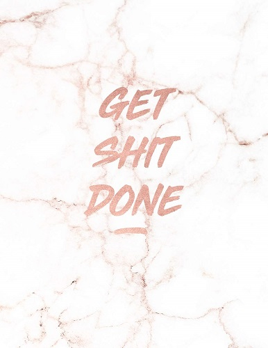Get Shit Done: Motivational Notebook - Rose Gold Office Supplies