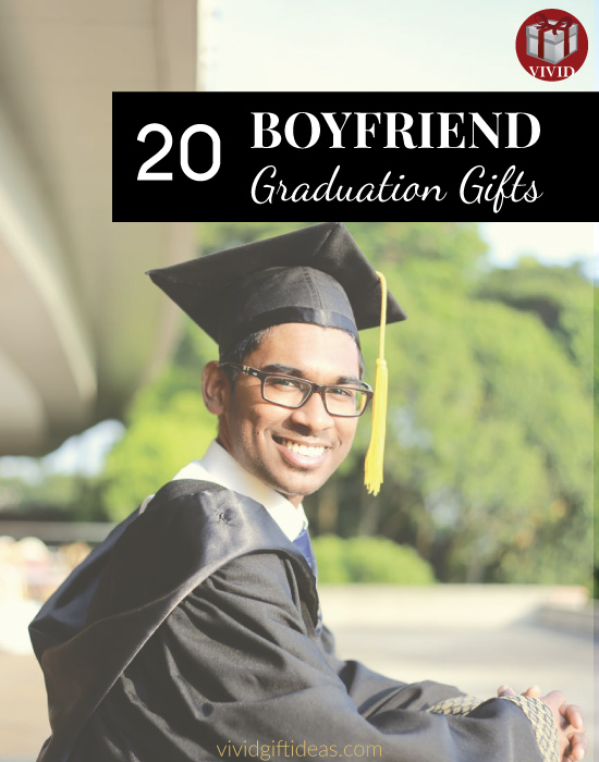 Best Graduation Gifts for Boyfriend