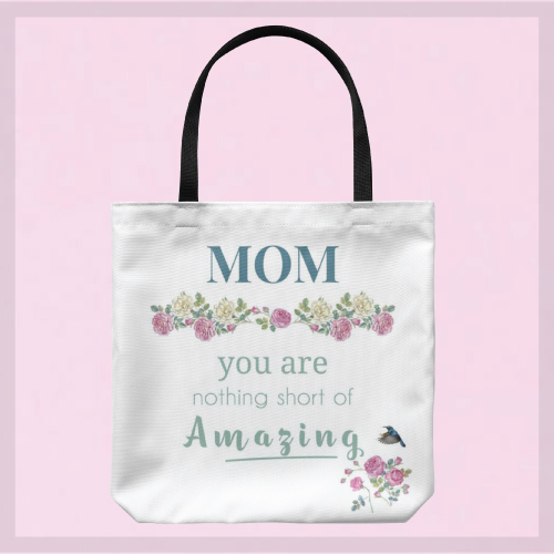 BodhiPaw Mom You Are Amazing Floral Tote Bag