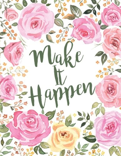 Make It Happen: Floral Notebook