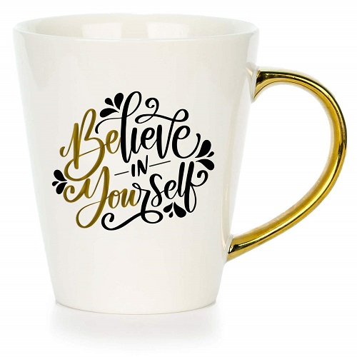 Believe in Yourself Inspirational Quote Coffee Mug For Women