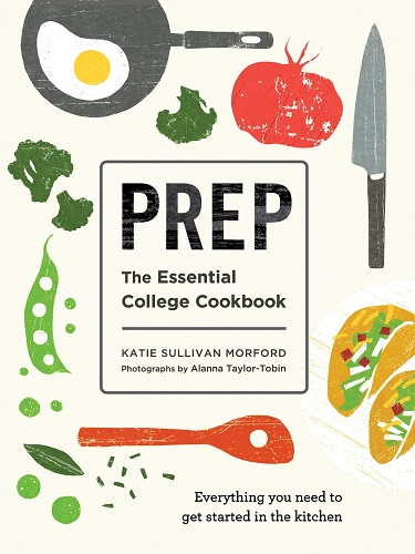 Prep: The Essential College Cookbook | going-to-college-gifts