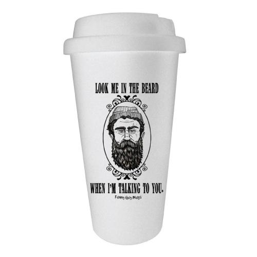 Funny Work Mugs: Look Me In The Beard Travel Tumbler