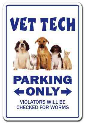 gifts-for-veterinary-technicians-vet-tech-parking-only